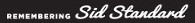Remembering Sid Standard